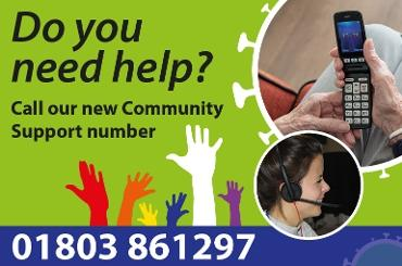 Graphic showing the South Hams Community Support number, 01803 861297, on a green back ground with an image of a customer service advisor.