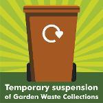 Temporary Garden Waste suspension - green background with brown bin
